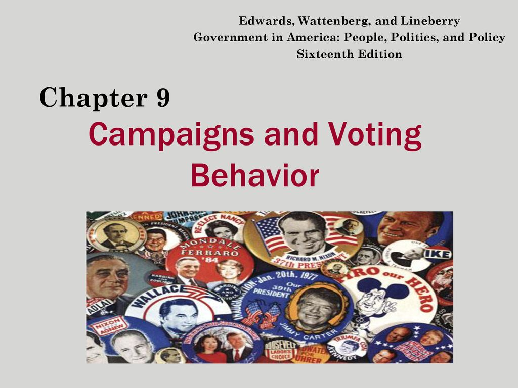 chapter 9 campaigns and voting behavior vocab